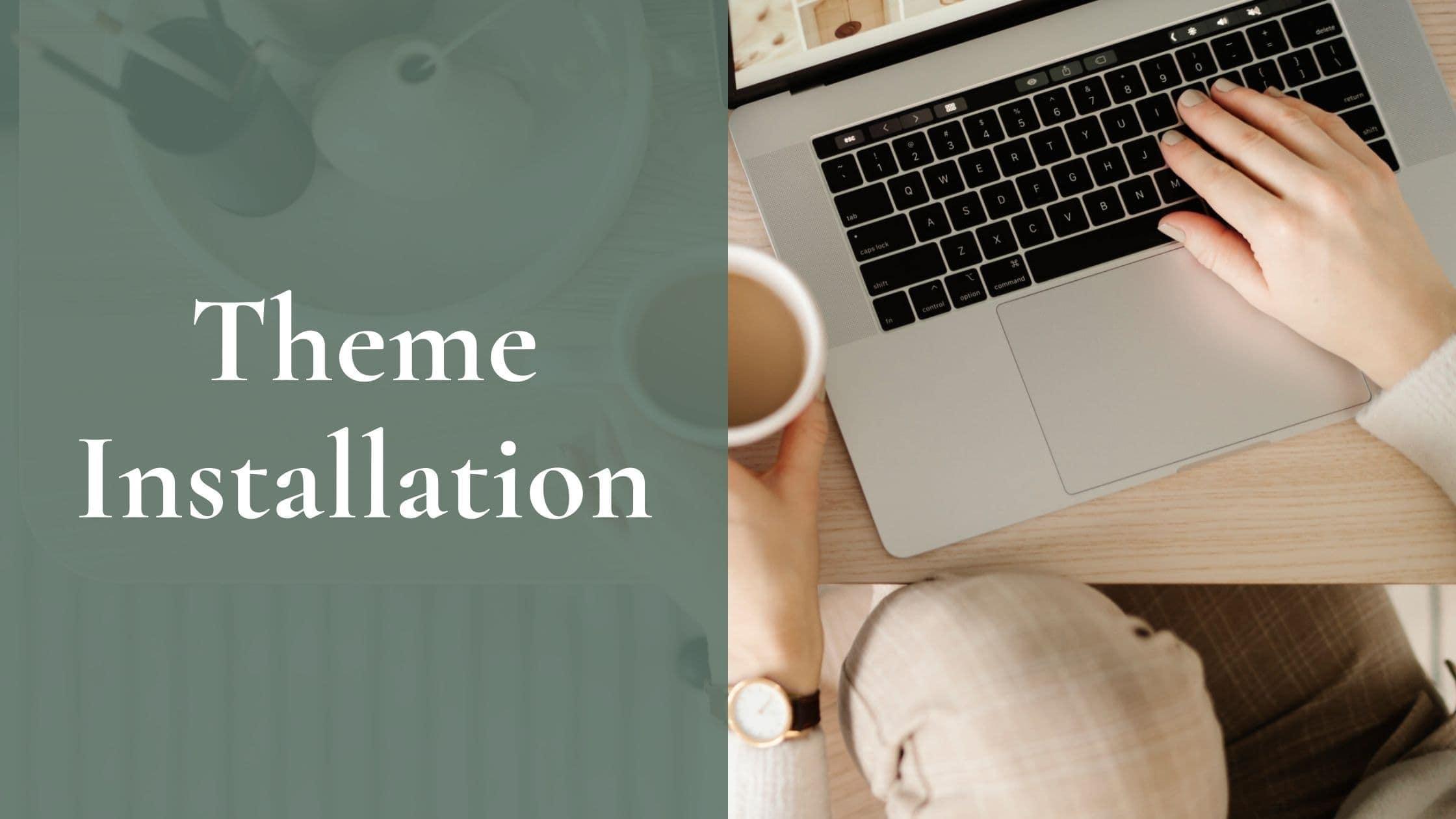 Theme installation header